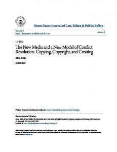 The New Media and a New Model of Conflict Resolution: Copying, Copyright, and Creating