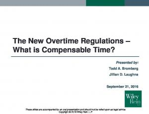 The New Overtime Regulations What is Compensable Time?