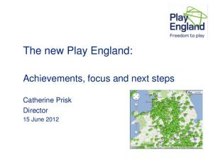 The new Play England: