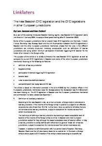 The new Swedish CFC legislation and the CFC legislations in other European jurisdictions
