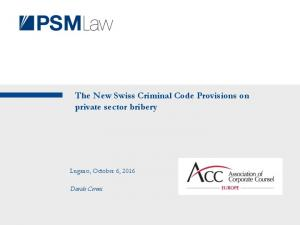 The New Swiss Criminal Code Provisions on private sector bribery