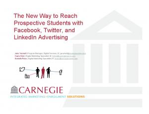 The New Way to Reach Prospective Students with Facebook, Twitter, and LinkedIn Advertising