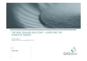 THE NEW ZEALAND GAS STORY SUPPLYING THE DOMESTIC MARKET