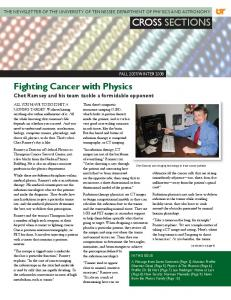 THE NEWSLETTER OF THE UNIVERSITY OF TENNESSEE DEPARTMENT OF PHYSICS AND ASTRONOMY