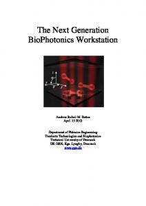 The Next Generation BioPhotonics Workstation