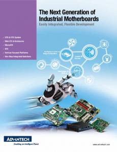 The Next Generation of Industrial Motherboards Easily Integrated, Flexible Development