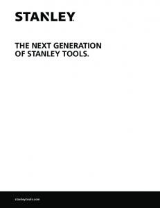 THE NEXT GENERATION OF STANLEY TOOLS