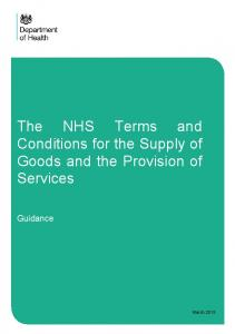 The NHS Terms and Conditions for the Supply of Goods and the Provision of Services. Guidance