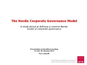 The Nordic Corporate Governance Model