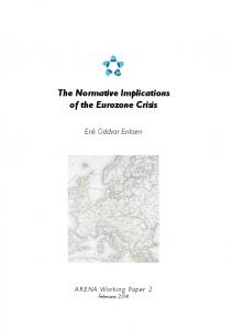 The Normative Implications of the Eurozone Crisis. Erik Oddvar Eriksen