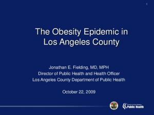 The Obesity Epidemic in Los Angeles County