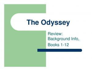 The Odyssey. Review: Background Info, Books 1-12