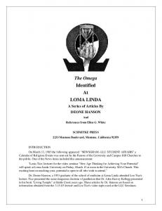 The Omega Identified At LOMA LINDA