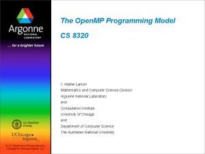 The OpenMP Programming Model CS 8320