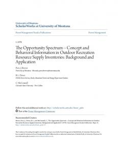 The Opportunity Spectrum -- Concept and Behavioral Information in Outdoor Recreation Resource Supply Inventories: Background and Application