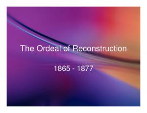 The Ordeal of Reconstruction