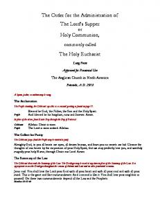 The Order for the Administration of The Lord s Supper or Holy Communion, The Holy Eucharist