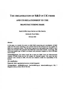THE ORGANISATION OF R&D IN UK FIRMS