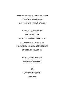 THE OUTPOURING OF THE HOLY SPIRIT IN THE NEW TEST AMENT: A THESIS SUBMITTED TO THE FACULTY OF MCMASTER DIVINITY COLLEGE IN PARTIAL FULFILMENT OF