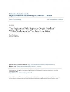 The Pageant of Paha Sapa An Origin Myth of White Settlement In The American West