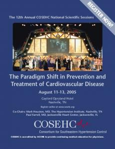 The Paradigm Shift in Prevention and Treatment of Cardiovascular Disease