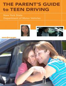THE PARENT S GUIDE to TEEN DRIVING