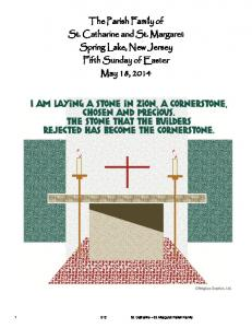 The Parish Family of St. Catharine and St. Margaret Spring Lake, New Jersey Fifth Sunday of Easter May 18, 2014