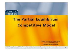 The Partial Equilibrium Competitive Model