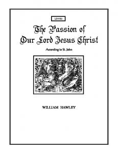 The Passion of Our Lord Jesus Christ