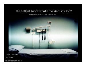The Patient Room: what is the ideal solution?