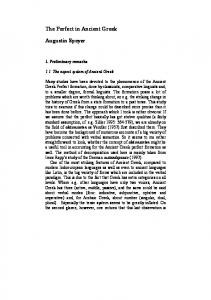 The Perfect in Ancient Greek. Augustin Speyer. 1. Preliminary remarks The aspect system of Ancient Greek