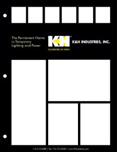 The Permanent Name in Temporary Lighting and Power K&H INDUSTRIES, INC. Celebrating 50 Years! fax