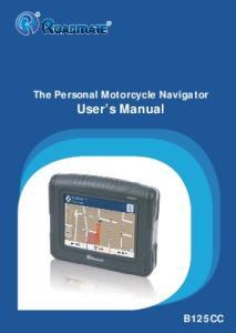 The Personal Motorcycle Navigator. User s Manual B125CC