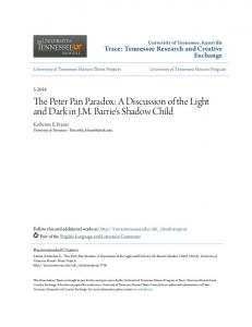 The Peter Pan Paradox: A Discussion of the Light and Dark in J.M. Barrie's Shadow Child