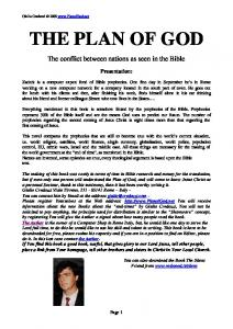 THE PLAN OF GOD. The conflict between nations as seen in the Bible. Presentation: