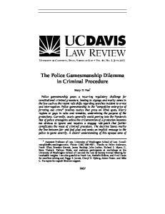 The Police Gamesmanship Dilemma in Criminal Procedure