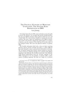 THE POLITICAL ECONOMY OF MONETARY UNIFICATION: THE SWEDISH EURO REFERENDUM OF 2003 Lars Jonung
