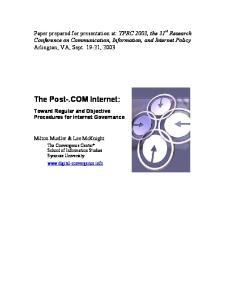 The Post-.COM Internet: