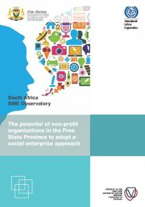 The potential of non-profit organizations in the Free State Province to adopt a social enterprise approach. the detea. South Africa SME Observatory