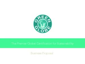 The Premier Global Certification for Sustainability. Business Proposal