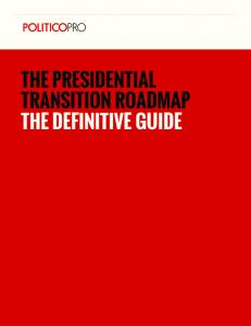 THE PRESIDENTIAL TRANSITION ROADMAP THE DEFINITIVE GUIDE