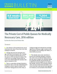 The Private Cost of Public Queues for Medically Necessary Care, 2016 edition