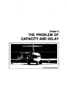 THE PROBLEM OF CAPACITY AND DELAY