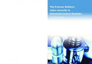 The Process Matters: Cyber Security in Industrial Control Systems