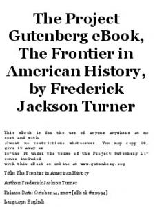 The Project Gutenberg ebook, The Frontier in American History, by Frederick Jackson Turner
