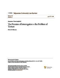 The Promise of Interrogation v. the Problem of Torture