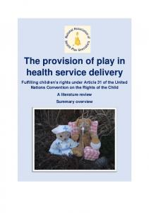 The provision of play in health service delivery