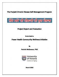 The Punjabi Chronic Disease Self-Management Program. Project Report and Evaluation. Fraser Health Community Wellness Initiative