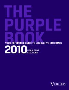 THE PURPLE BOOK 2010LEGISLATIVE YOUR REFERENCE GUIDE TO LEGISLATIVE OUTCOMES ELECTIONS. Your Success Is Our Best Explanation