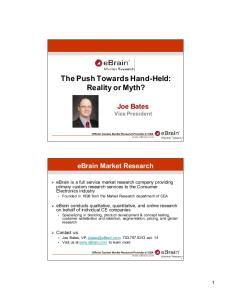 The Push Towards Hand-Held: Reality or Myth?